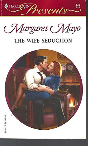 9780373187751: The Wife Seduction (Harlequin Presents, #175)