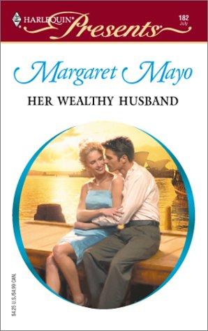 9780373187829: Her Wealthy Husband (Harlequin Presents #182)