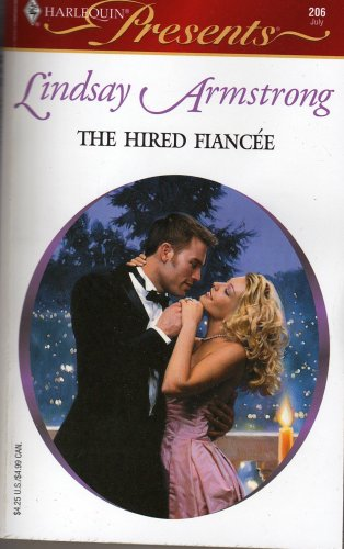 9780373188062: The Hired Fiancee (Harlequin Presents, Volume 206)