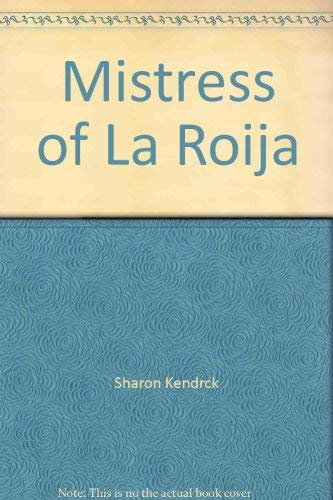 9780373188444: Mistress of Rioja