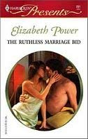 9780373188512: The Ruthless Marriage Bid