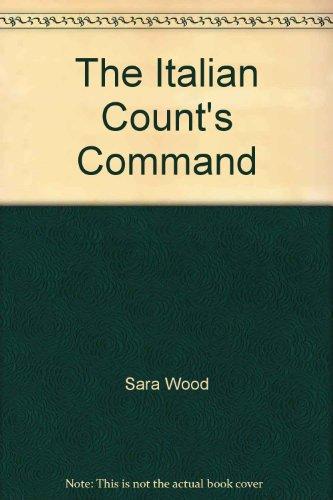 The Italian Count's Command (Presents) (Harlequin Presents,: Sara Wood