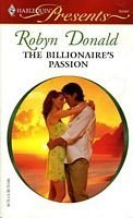 The Billionaire's Passion: Robyn Donald