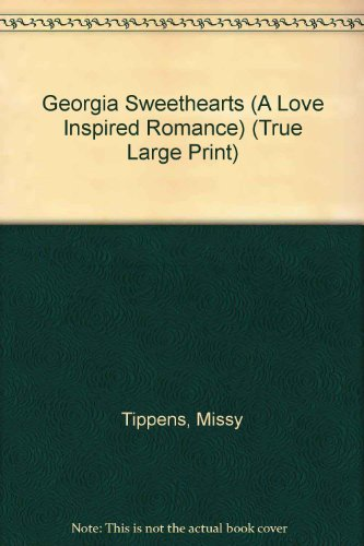 9780373189250: Georgia Sweethearts (A Love Inspired Romance) (True Large Print)