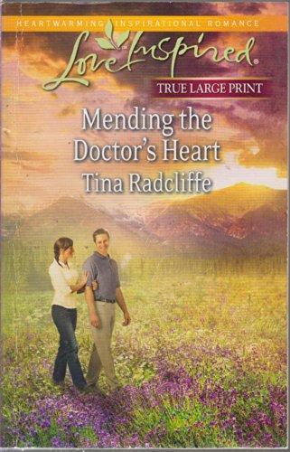 9780373189267: Mending the Doctor's Heart