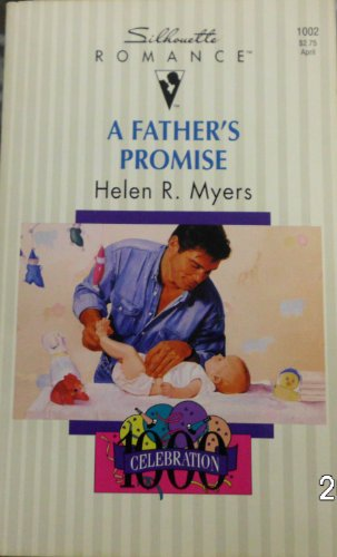 9780373190027: A Father's Promise (Fabulous Father) (Silhouette Romance, No 1002)