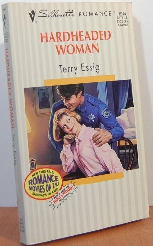 9780373190447: Hardheaded Woman (Silhouette Romance #1044)