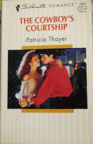 9780373190645: The Cowboy's Courtship (Silhouette Romance, No 1064)