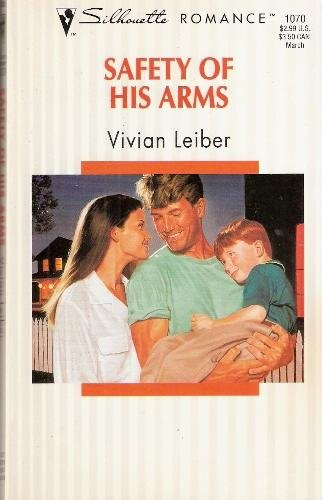 9780373190706: Safety Of His Arms (Silhouette Romance)