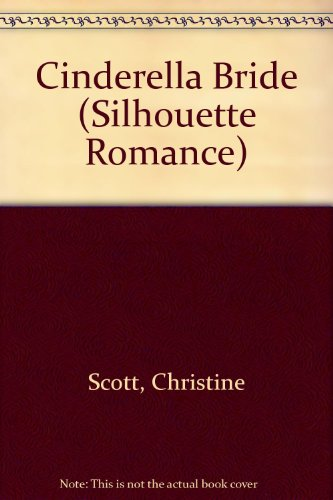 9780373191345: Cinderella Bride (Valentine Brides) (Silhouette Romance)