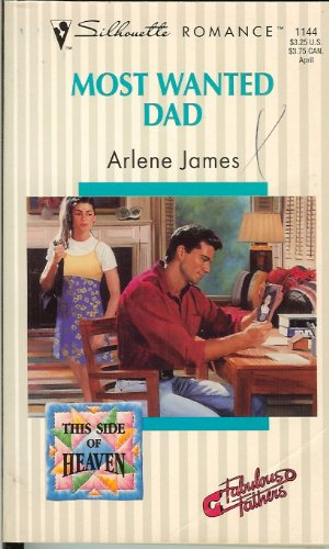 Most Wanted Dad (Silhouette Romance, No 1144): Arlene James