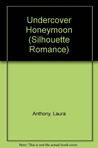 Undercover Honeymoon (Silhouette Romance)