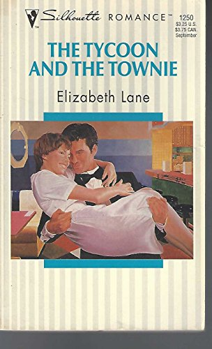 9780373192502: The Tycoon And The Townie