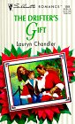 9780373192687: The Drifters' Gift (Silhouette Romance)