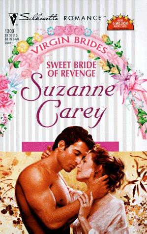 9780373193004: Sweet Bride Of Revenge (Virgin Brides/June Brides) (Silhouette Romance)