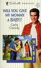 9780373193158: Will You Give My Mommy A Baby? (Men!) (Silhouette Romance)