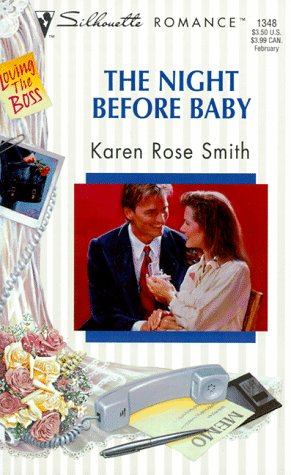 9780373193486: Night Before Baby (Loving The Boss) (Silhouette Romance)