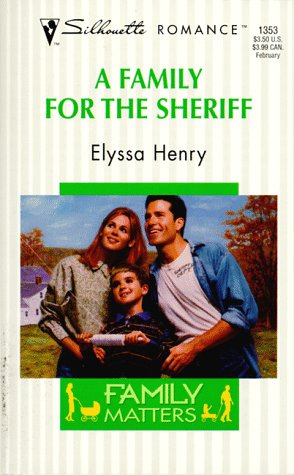 Family For The Sheriff (Family Matters) (Silhouette: Joyce Lavene, James