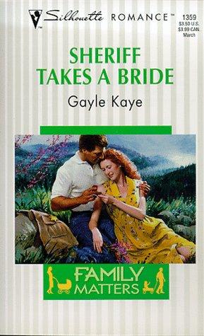9780373193592: Sheriff Takes A Bride (Family Matters) (Silhouette Romance)