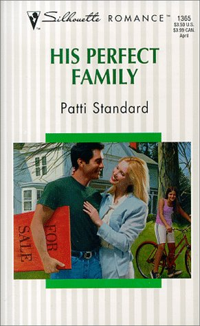 9780373193653: His Perfect Family (Family Matters) (Silhouette Romance)