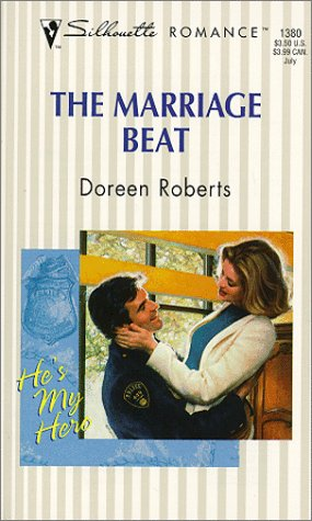 Marriage Beat (He's My Hero) (Silhouette Romance, 1380) (9780373193806) by Doreen Roberts