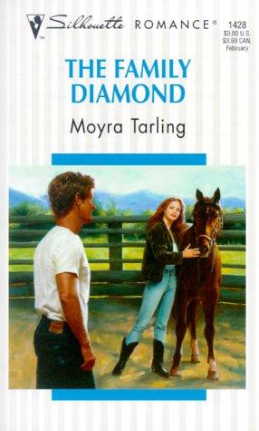 The Family Diamond (Silhouette Romance #1428): Tarling, Moyra