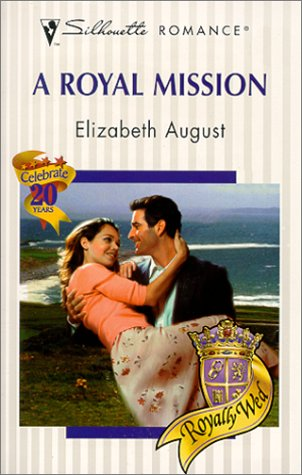 9780373194469: Royal Mission (Royally Wed) (Romance, 1446)