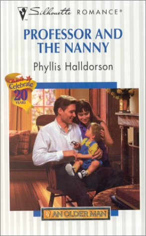 9780373194520: Professor And The Nanny (An Older Man) (Silhouette Romance)