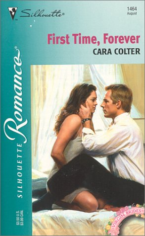 9780373194643: First Time, Forever (Virgin Brides) (Silhouette Romance)