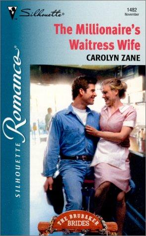 9780373194827: Millionaire'S Waitress Wife (The Brubaker Brides)
