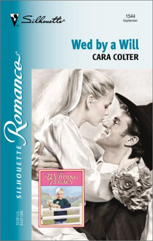 9780373195442: Wed By A Will (The Wedding Legacy)