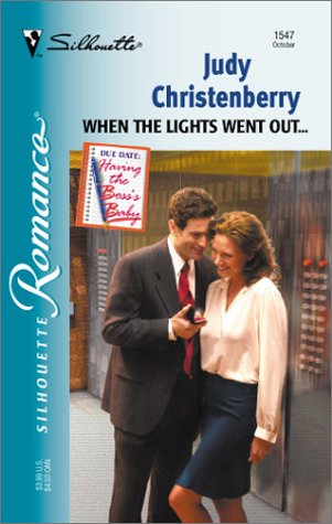 9780373195473: When The Lights Went Out... (Having The Boss'S Baby) (Silhouette Romance #1547)