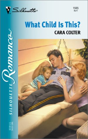 9780373195855: What Child Is This? (Silhouette Romance)
