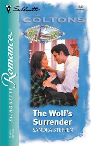 9780373196302: The Wolf's Surrender (The Coltons: Commanche Blood)