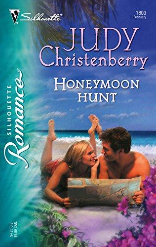9780373198030: Honeymoon Hunt (Silhouette Romance # 1803)