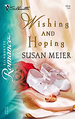 9780373198191: Wishing And Hoping (Silhouette Romance)