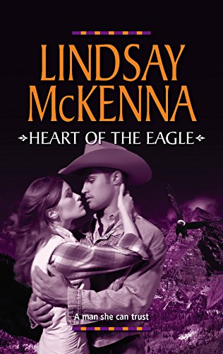 9780373198764: Heart Of The Eagle