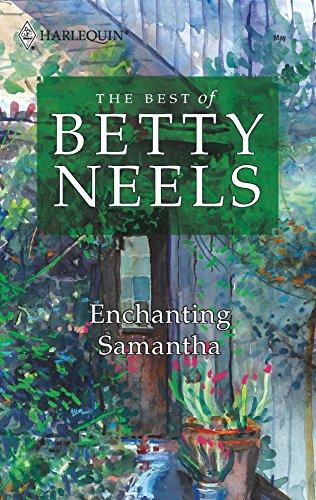 9780373199112: Enchanting Samantha (Best of Betty Neels)