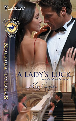 A Lady's Luck (Silhouette Special Edition Bestselling Author Collection): Ken Casper