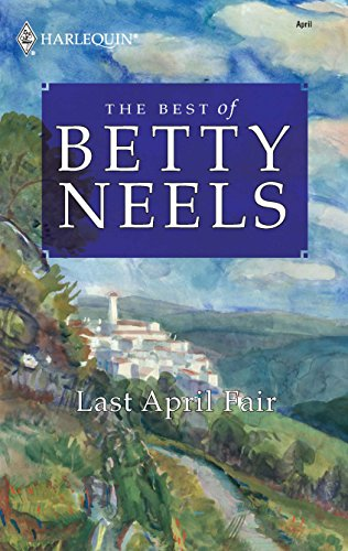 9780373199433: Last April Fair (The Best of Betty Neels)
