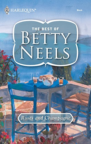 9780373199648: Roses and Champagne (The Best of Betty Neels)