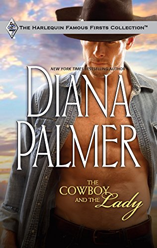 The Cowboy and the Lady: Diana Palmer