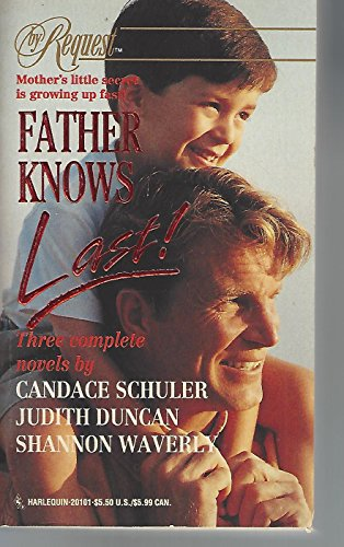 Father Knows Last! : Desire's Child; Into: Schuler, Candace; Duncan,