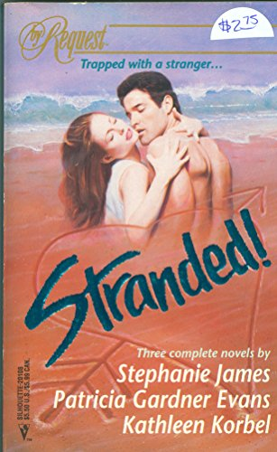 Stranded! : The Silver Snare; Flashpoint; A Stranger's Smile (By Request)