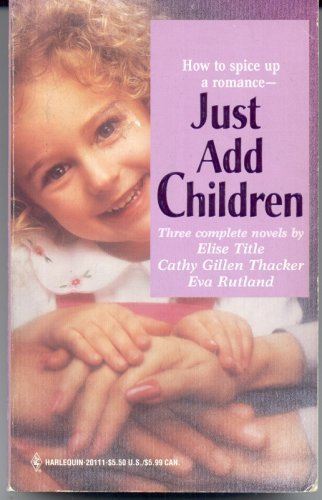 Just Add Children (By Request): Elise Title; Cathy