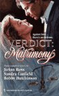 Verdict : Matrimony (Without Precedent; Voices on the Wind; A Legal Affair)