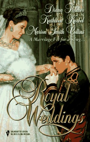 Royal Weddings (Harlequin by Request):King's Ransom/ A: Diana Palmer; Kathleen