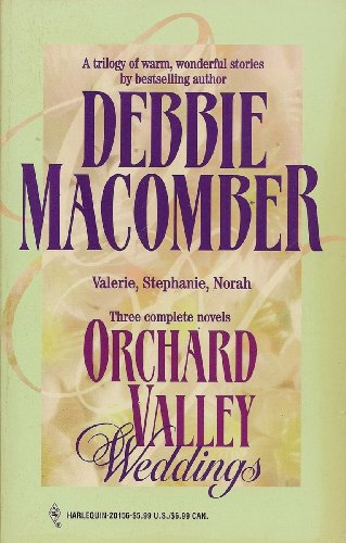 Orchard Valley Weddings: Debbie Macomber