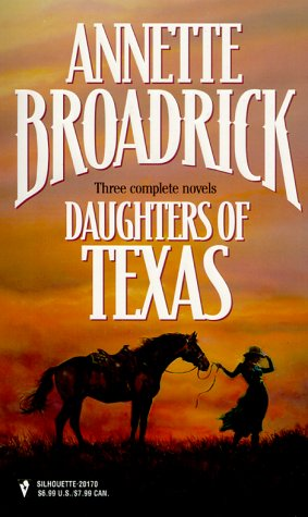 Daughters Of Texas (By Request 3'S): Broadrick, Annette