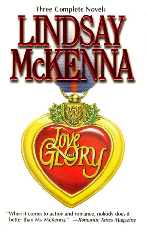 Love and Glory (Silhouette, By Request 3's)(A: McKenna, Lindsay